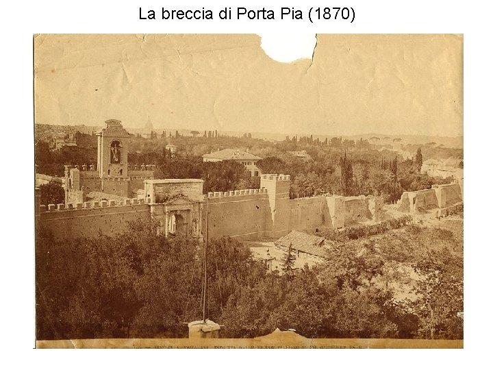 La breccia di Porta Pia (1870)