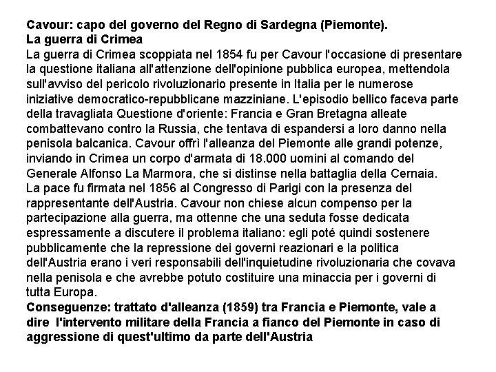 Cavour: capo del governo del Regno di Sardegna (Piemonte). La guerra di Crimea scoppiata