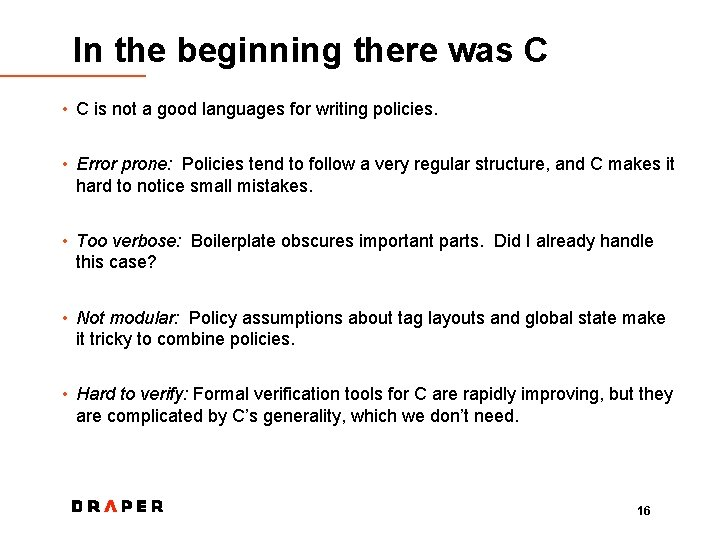In the beginning there was C • C is not a good languages for
