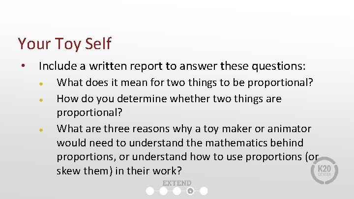 Your Toy Self • Include a written report to answer these questions: ● ●
