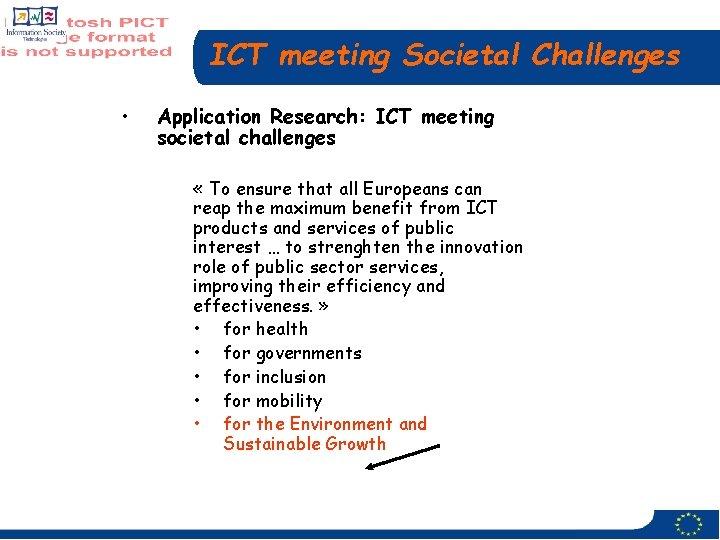 ICT meeting Societal Challenges • Application Research: ICT meeting societal challenges « To ensure