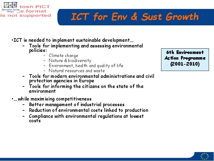 ICT for Env & Sust Growth • ICT is needed to implement sustainable development…