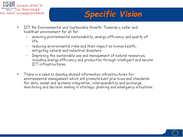 Specific Vision • ICT for Environmental and Sustainable Growth: Towards a safer and healthier