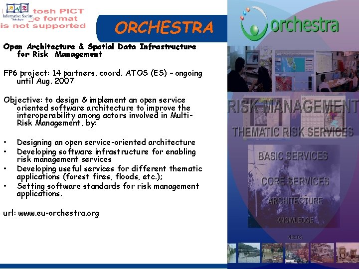 ORCHESTRA Open Architecture & Spatial Data Infrastructure for Risk Management FP 6 project: 14