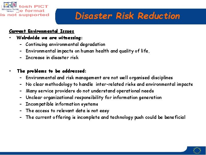 Disaster Risk Reduction Current Environmental Issues • Wolrdwide we are witnessing: – Continuing environmental