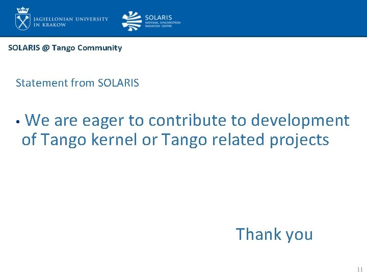 SOLARIS @ Tango Community Statement from SOLARIS • We are eager to contribute to