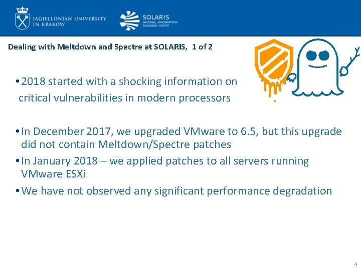 Dealing with Meltdown and Spectre at SOLARIS, 1 of 2 • 2018 started with
