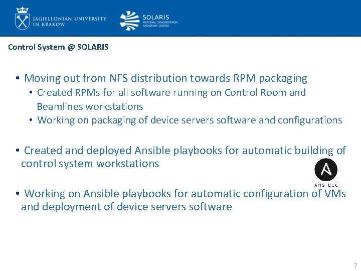 Control System @ SOLARIS • Moving out from NFS distribution towards RPM packaging •