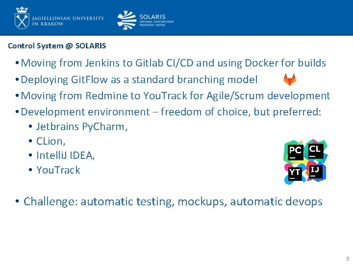 Control System @ SOLARIS • Moving from Jenkins to Gitlab CI/CD and using Docker