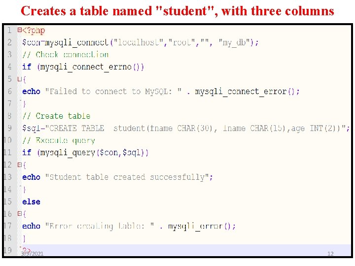 """Creates a table named """"student"""", with three columns 3/9/2021 12"""