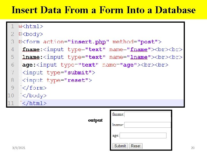 Insert Data From a Form Into a Database output 3/9/2021 20