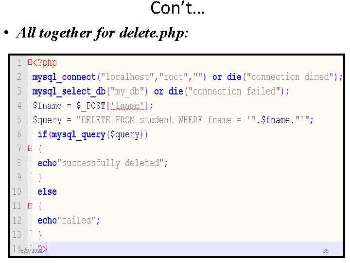 Con't… • All together for delete. php: 3/9/2021 35