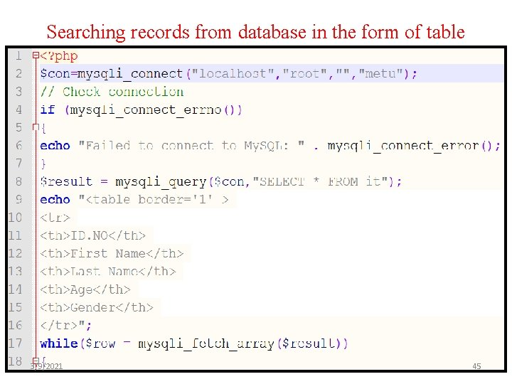 Searching records from database in the form of table 3/9/2021 45