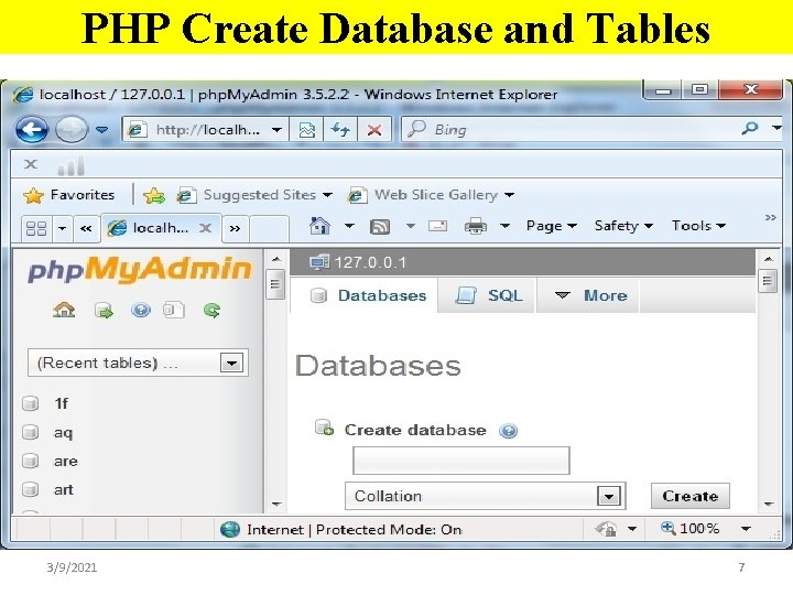PHP Create Database and Tables 3/9/2021 7