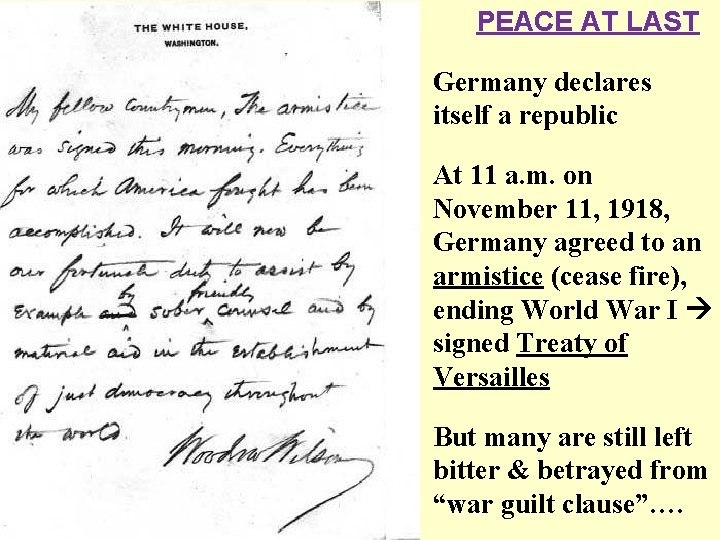 PEACE AT LAST Germany declares itself a republic At 11 a. m. on November