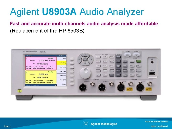 Agilent U 8903 A Audio Analyzer Fast and accurate multi-channels audio analysis made affordable