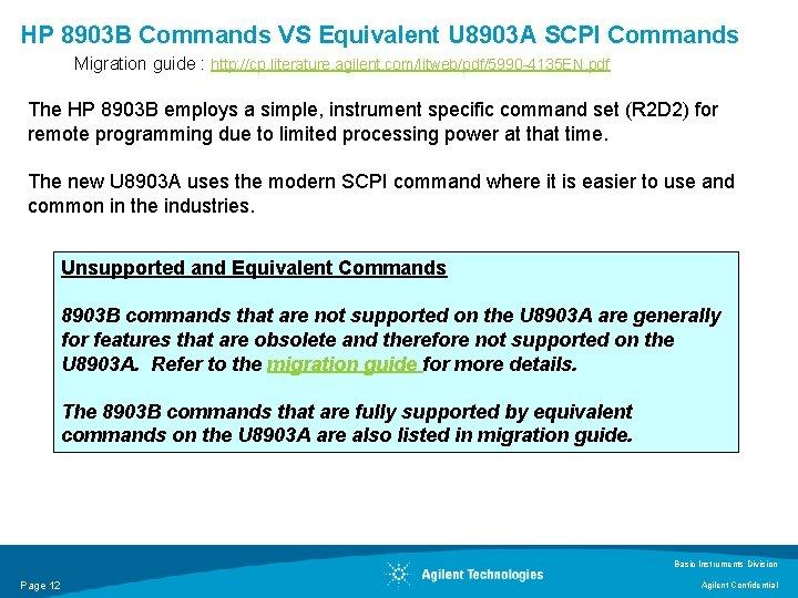 HP 8903 B Commands VS Equivalent U 8903 A SCPI Commands Migration guide :