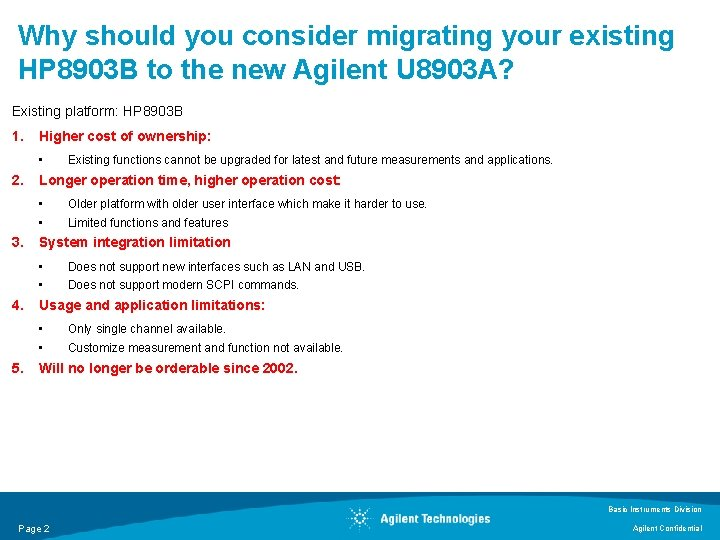 Why should you consider migrating your existing HP 8903 B to the new Agilent