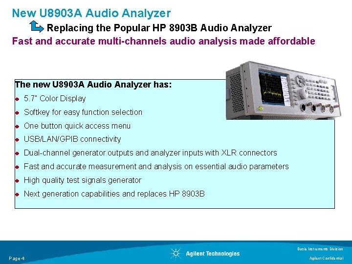 New U 8903 A Audio Analyzer Replacing the Popular HP 8903 B Audio Analyzer