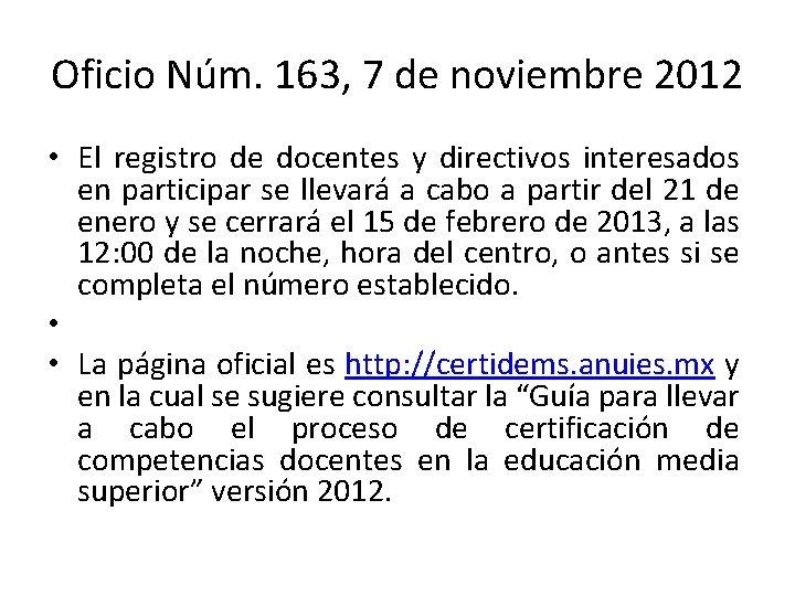 Oficio Núm. 163, 7 de noviembre 2012 • El registro de docentes y directivos