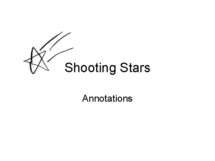 Shooting Stars Annotations