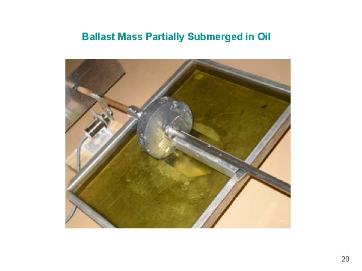 Ballast Mass Partially Submerged in Oil Vibrationdata 20