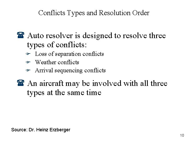 Conflicts Types and Resolution Order ( Auto resolver is designed to resolve three types