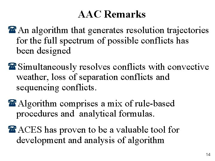 AAC Remarks (An algorithm that generates resolution trajectories for the full spectrum of possible