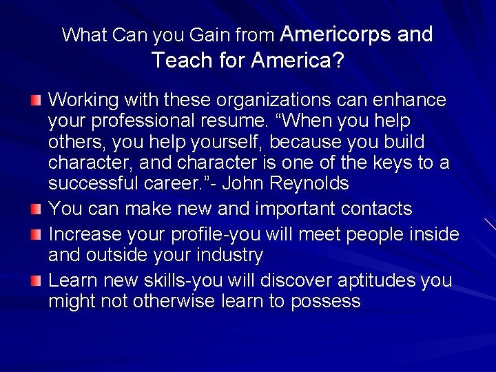What Can you Gain from Americorps and Teach for America? Working with these organizations