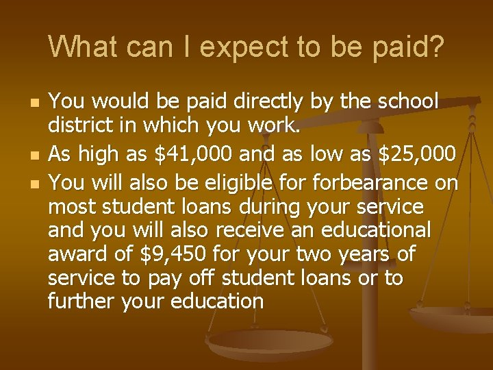 What can I expect to be paid? n n n You would be paid