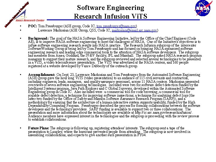 Software Engineering Research Infusion Vi. TS • • POC: Tom Pressburger (ASE group, Code