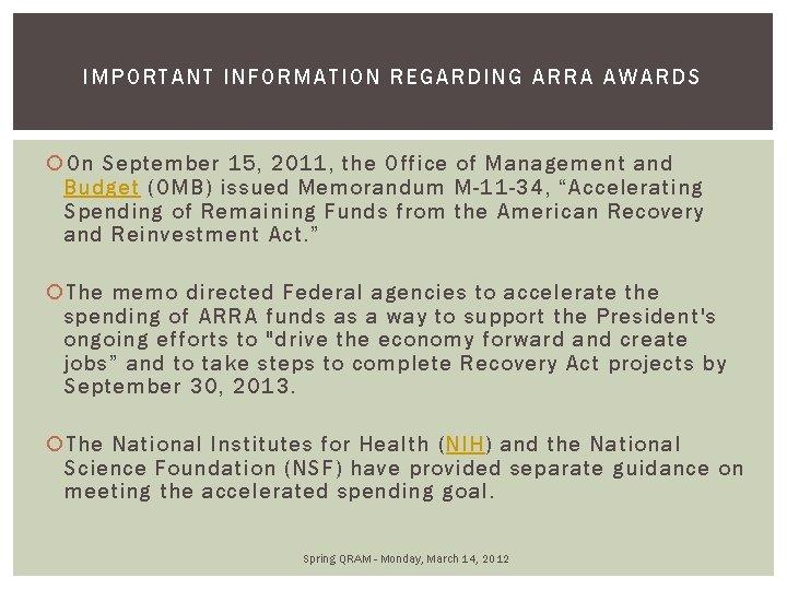 IMPORTANT INFORMATION REGARDING ARRA AWAR DS On September 15, 2011, the Office of Management
