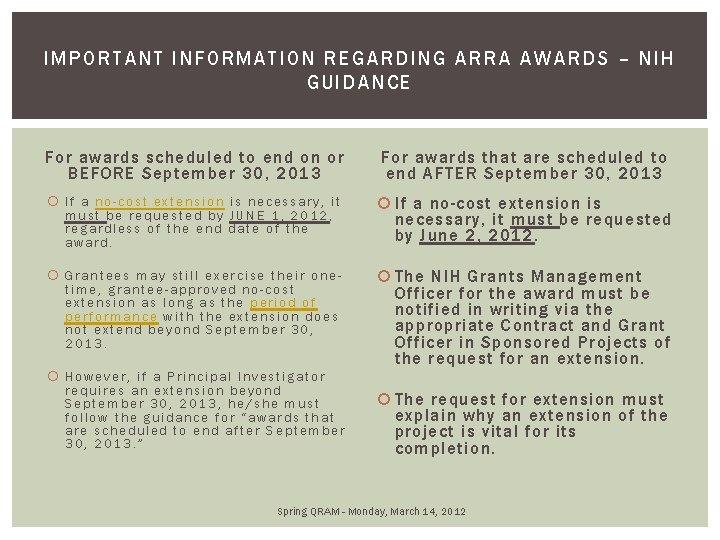 IMPORTA NT INFORMA TION REGARDING ARRA AW ARD S – NI H GUIDANCE For