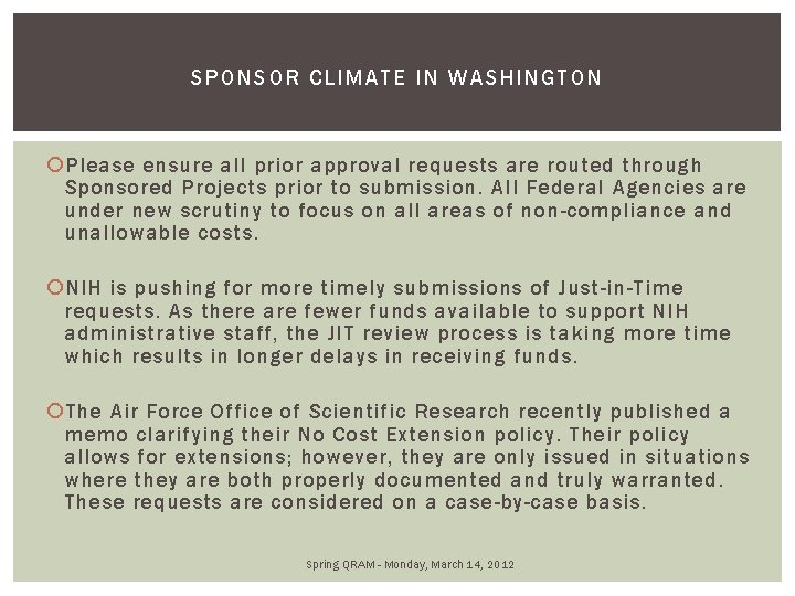 SPONSOR C LIMATE IN WASHINGTON Please ensure all prior approval requests are routed through
