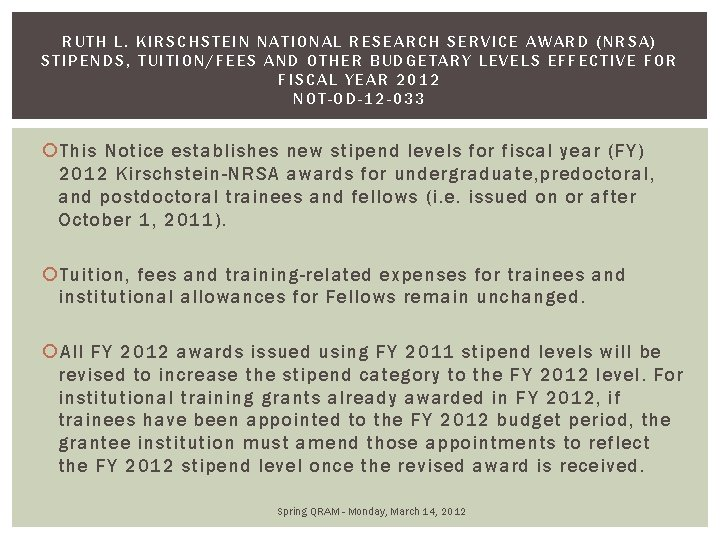 RUTH L. KIRSCHSTEIN NATIONAL RESEARCH SERVICE AWARD (NRSA) STIPENDS, TUITION/FEES AND OTHER BUDGETARY LEVELS