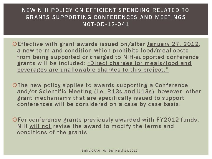 NEW N IH POLICY ON EFFICIENT SPENDING RELAT ED T O GRAN TS SUPPOR