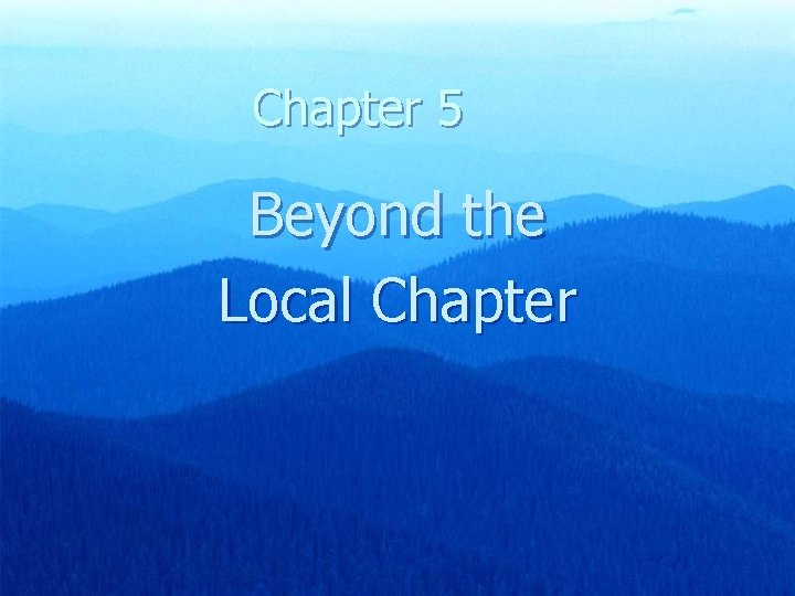 Chapter 5 Beyond the Local Chapter