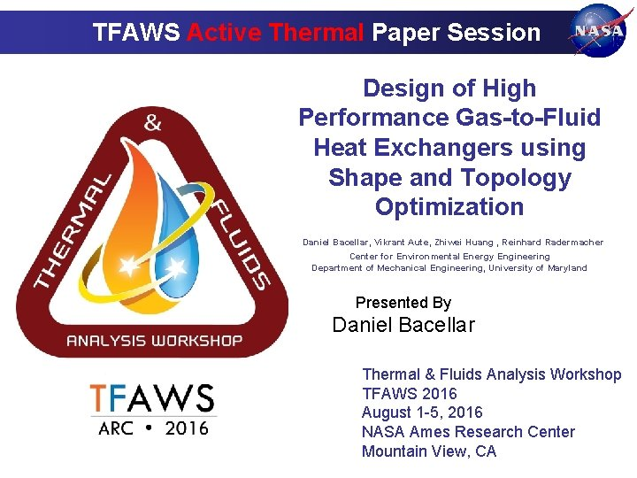 TFAWS Active Thermal Paper Session Design of High Performance Gas-to-Fluid Heat Exchangers using Shape