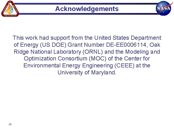 Acknowledgements This work had support from the United States Department of Energy (US DOE)