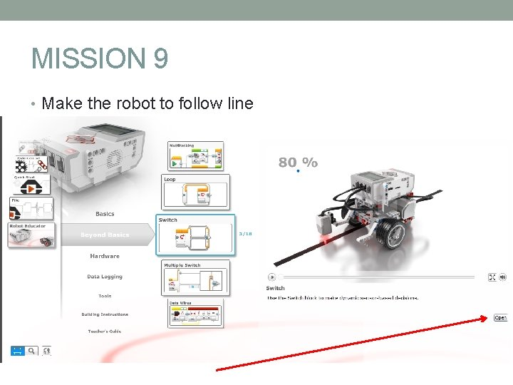 MISSION 9 • Make the robot to follow line