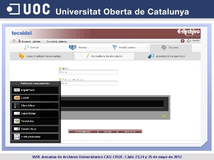 XVIII Jornadas de Archivos Universitarios CAU-CRUE. Cádiz 23, 24 y 25 de mayo de