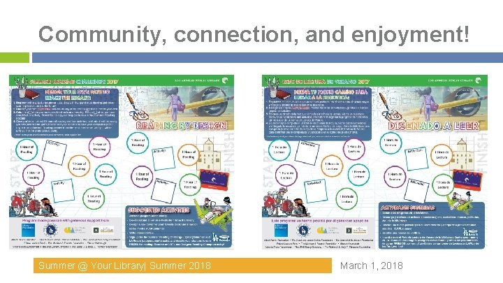 Community, connection, and enjoyment! Summer @ Your Library  Summer 2018 March 1, 2018