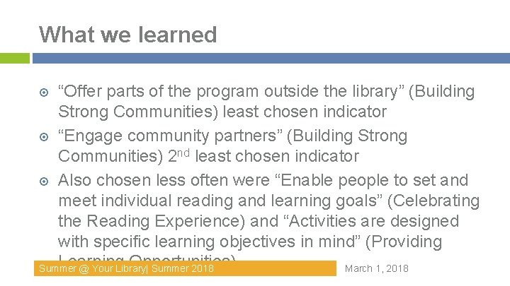 """What we learned """"Offer parts of the program outside the library"""" (Building Strong Communities)"""