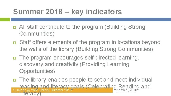 Summer 2018 – key indicators All staff contribute to the program (Building Strong Communities)