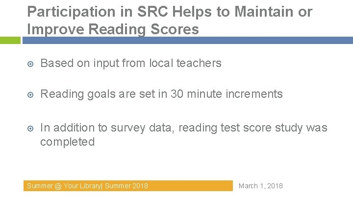 Participation in SRC Helps to Maintain or Improve Reading Scores Based on input from