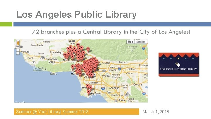 Los Angeles Public Library Summer @ Your Library  Summer 2018 March 1, 2018