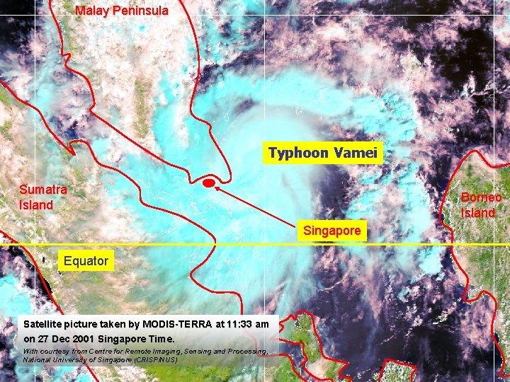 Malay Peninsula Typhoon Vamei Sumatra Island Borneo Island Singapore Equator Satellite picture taken by