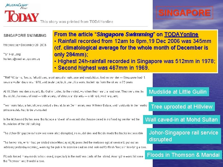 """SINGAPORE From the article """"Singapore Swimming"""" on TODAYonline • Rainfall recorded from 12 am"""