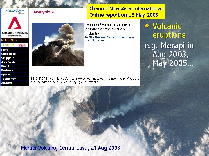 Channel News. Asia International Online report on 15 May 2006 • Volcanic eruptions e.