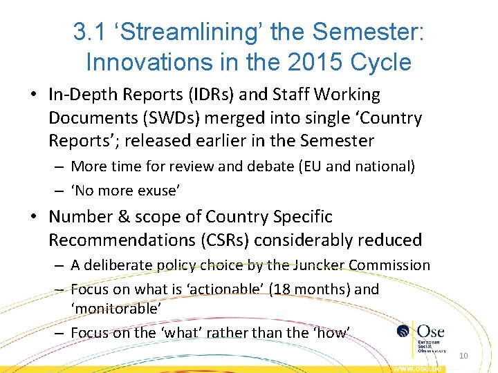 3. 1 'Streamlining' the Semester: Innovations in the 2015 Cycle • In-Depth Reports (IDRs)